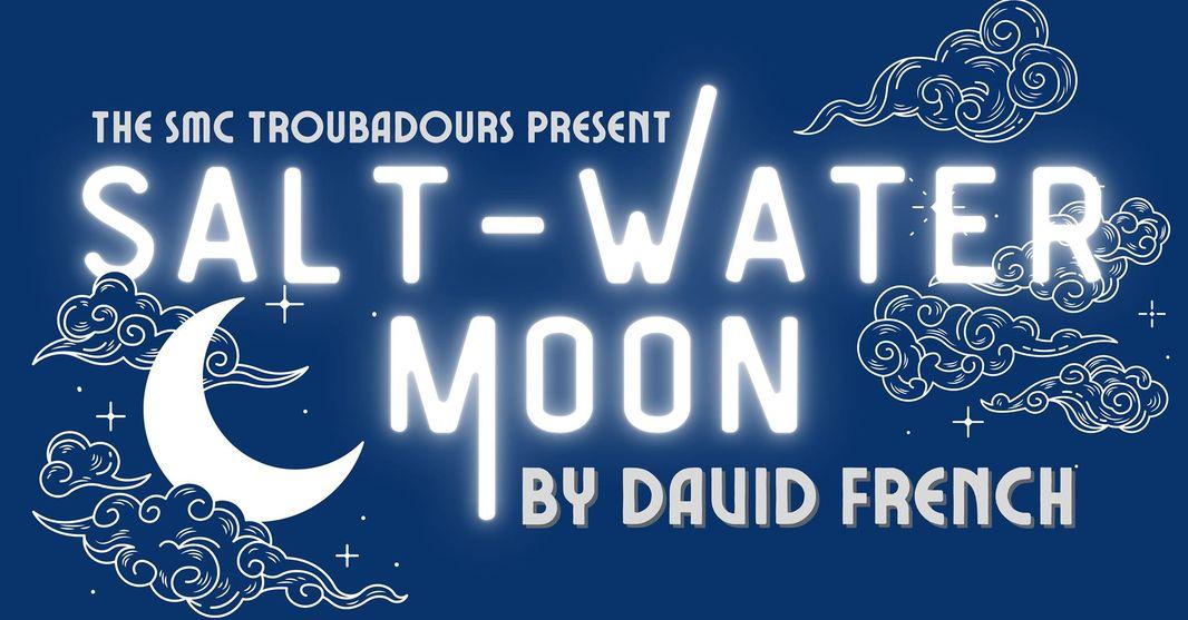 SMC Troubadours Review: Salt-water Moon